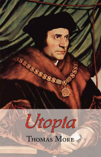 utopia analysis Join now to read essay utopia analysis utopia as a text is a clear reflection and representation of moreвђ™s passion for ideas and art through the character of raphael, more projects and presents his ideas, concepts and beliefs of politics and society.